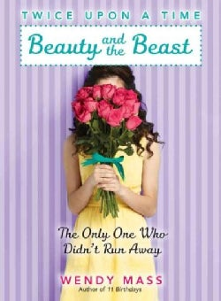 Beauty and the Beast: The Only One Who Didn't Run Away (Hardcover)