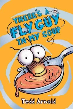 There's a Fly Guy in My Soup (Hardcover)