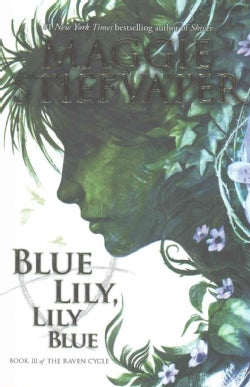 Blue Lily, Lily Blue (Paperback)