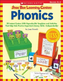 Phonics, Grades K-2: 30 Instant Centers With Reproducible Templates and Activities That Help Kids Practice Import... (Paperback)
