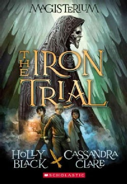 The Iron Trial (Paperback)