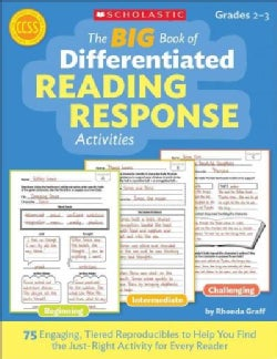 The Big Book of Differentiated Reading Response Activities: 75 Engaging, Tiered Reproducibles to Help You Find th... (Paperback)