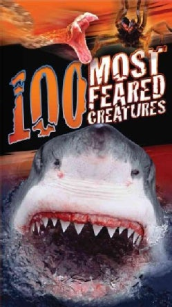 100 Most Feared Creatures (Paperback)