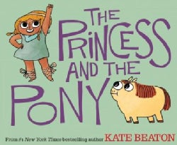 The Princess and the Pony (Hardcover)