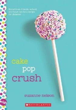 Cake Pop Crush (Paperback)