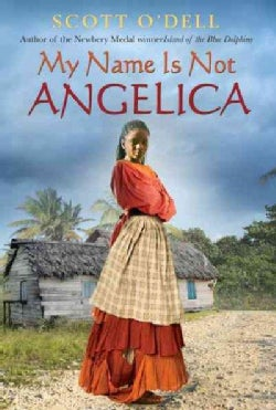 My Name Is Not Angelica (Paperback)