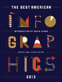 The Best American Infographics 2013 (Paperback)