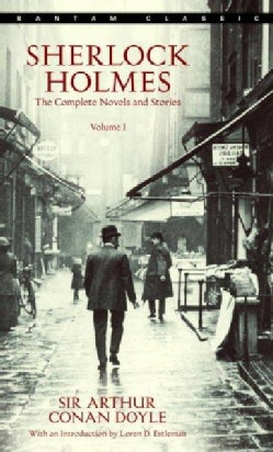 Sherlock Holmes: The Complete Novels and Stories (Paperback)