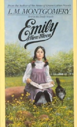 Emily of New Moon (Paperback)