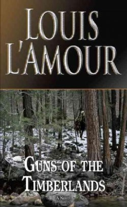 Guns of the Timberlands (Paperback)