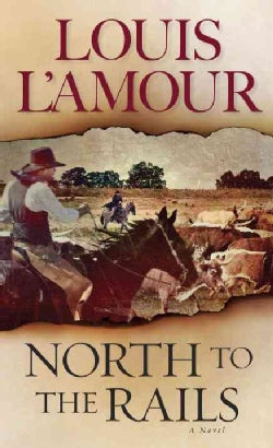 North to the Rails (Paperback)