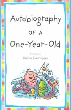 Autobiography of a One-Year-Old (Paperback)
