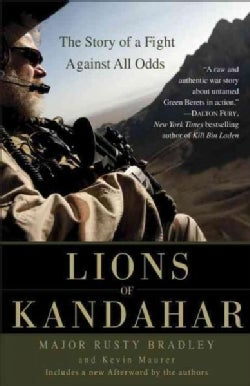 Lions of Kandahar: The Story of a Fight Against All Odds (Paperback)