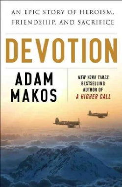 Devotion: An Epic Story of Heroism, Friendship, and Sacrifice (CD-Audio)