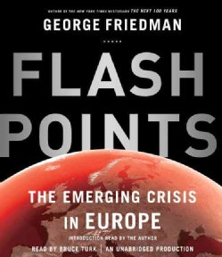 Flashpoints: The Emerging Crisis in Europe (CD-Audio)