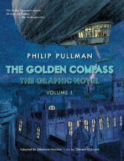 The Golden Compass 1: The Graphic Novel (Hardcover)