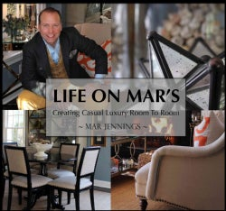 Life on Mar's: Creating Casual Luxury (Hardcover)