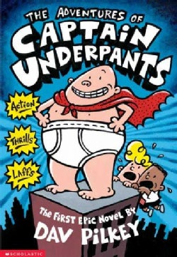 The Adventures of Captain Underpants (Paperback)