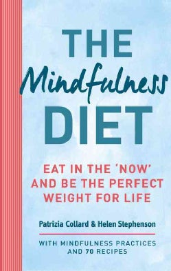 The Mindful Diet (Paperback)
