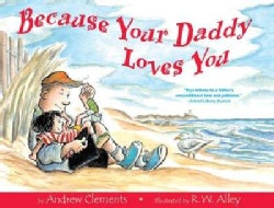 Because Your Daddy Loves You (Hardcover)