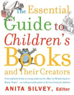 The Essential Guide to Children's Books and Their Creators (Paperback)