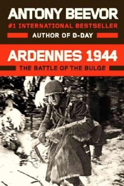 Ardennes 1944: Hitler's Last Gamble: The Battle of the Bulge (Hardcover)