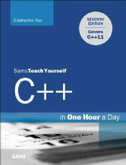 Sams Teach Yourself C++ in One Hour a Day (Paperback)