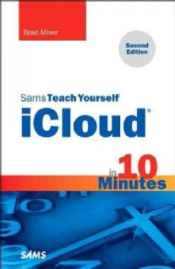 Sams Teach Yourself iCloud in 10 Minutes (Paperback)