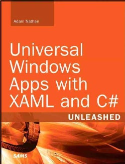 Universal Windows Apps with XAML and C# Unleashed (Paperback)