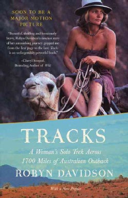 Tracks: A Woman's Solo Trek Across 1,700 Miles of Australian Outback (Paperback)