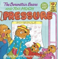 The Berenstain Bears and Too Much Pressure (Paperback)