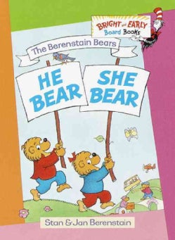 The Berenstain Bears He Bear, She Bear (Board book)