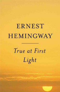 True at First Light (Paperback)