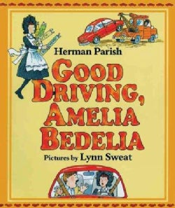 Good Driving, Amelia Bedelia (Hardcover)