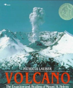 Volcano: The Eruption and Healing of Mount St. Helens (Paperback)