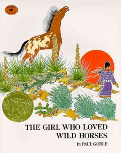 The Girl Who Loved Wild Horses (Paperback)