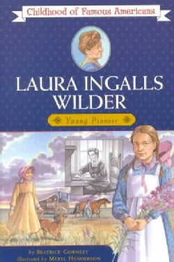 Laura Ingalls Wilder: Young Pioneer (Paperback)