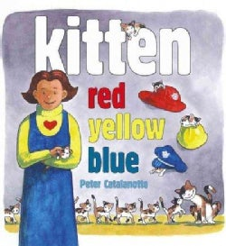 Kitten: Red, Yellow, Blue (Hardcover)
