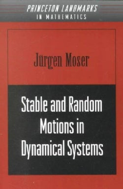 Stable and Random Motions in Dynamical Systems: With Special Emphasis on Celestial Mechanics (Paperback)