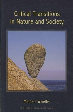 Critical Transitions in Nature and Society (Paperback)