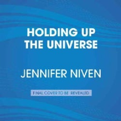 Holding Up the Universe (CD-Audio)