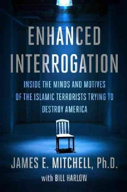 Enhanced Interrogation: Inside the Minds and Motives of the Islamic Terrorists Trying to Destroy America (CD-Audio)
