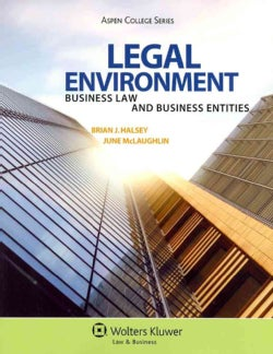 Legal Environment: Business Law and Business Entities