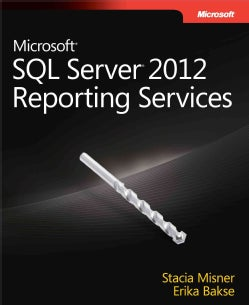 Microsoft SQL Server Reporting Services 2012 (Paperback)
