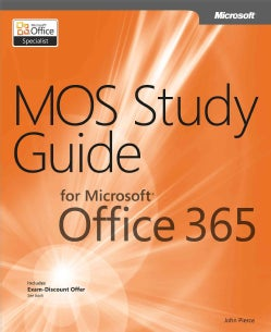 Mos Study Guide for Microsoft Office 365 (Paperback)