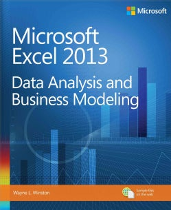 Microsoft Excel 2013: Data Analysis and Business Modeling (Paperback)