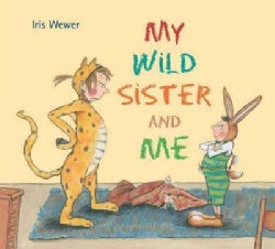 My Wild Sister and Me (Paperback)