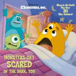Monsters Get Scared of the Dark, Too (Paperback)