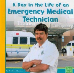 A Day in the Life of an Emergency Medical Technician (Paperback)