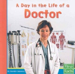 A Day in the Life of a Doctor (Paperback)